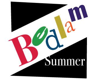 Summer Bedlam